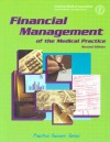 Financial Management of the Medical Practice - Kay B. Stanley, American Medical Association