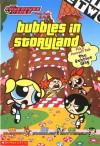 Bubbles in Storyland - E.S. Mooney, Stephanie Gladden, John Horn, Phillip Horn