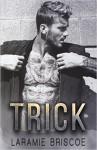 Trick - Laramie Briscoe