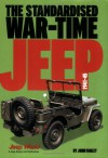 The Standardised War Time Jeep, 1941 45 - John Farley
