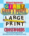 Giant Grab a Pencil(r) Large Print Crosswords - Richard Manchester