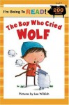 The Boy Who Cried Wolf (I'm Going to Read, Level 3) - Lee Wildish