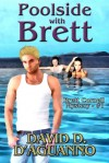 Poolside with Brett (Brett Cornell Mystery, #1) - David D. D'Aguanno
