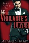 The Vigilante's Lover IV - Annie Winters, Tony West
