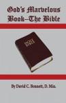 God's Marvelous Book-The Bible - David Bennett
