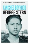 Vanished Boyhood (The Azrieli Series of Holocaust Survivor Memoirs) - George Stern, Susan Papp