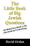 The Little Book of Big Jewish Questions - David Ordan