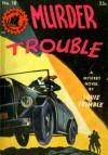Murder Trouble - Louis Trimble
