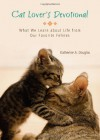 CAT LOVER'S DEVOTIONAL - Katherine Anne Douglas