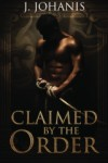 Claimed by the Order - J. Johanis