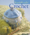 The Portable Crafter: Crochet - Carolyn Christmas
