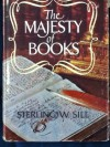 The majesty of books - Sterling W. Sill