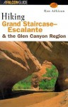 Hiking Grand Staircase-Escalante and the Glen Canyon Region - Ron Adkison