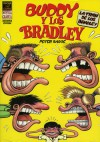 Buddy y Los Bradleys, Vol. 2: Buddy and the Bradleys Vol. 2 - Peter Bagge
