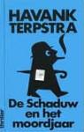 De Schaduw en het moordjaar - Havank, Pieter Terpstra