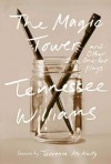 The Magic Tower and Other One-Act Plays - Tennessee Williams, Thomas Keith, Terrence McNally