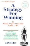 A Strategy for Winning: In Business, in Sports, in Family, in Life - Carl Mays
