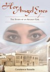 Her Angel Eyes: The Story of an Afghan Girl - Constance Russello