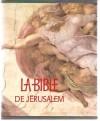 La Bible de Jérusalem - Anonymous