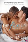 The Fix Up (First Impressions) - Tawna Fenske