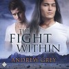 The Fight Within: The Good Fight, Book 1 - Andrew Grey, Andrew McFerrin