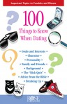 100 Things to Know Before Dating and Marriage - Rose Publishing
