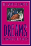 The Complete Book of Dreams and What They Mean - Leonard Ashley