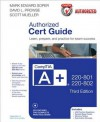 Comptia A+ 220-801 and 220-802 Authorized Cert Guide - Mark Edward Soper, David L Prowse, Scott Mueller