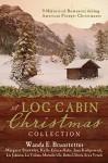 A Log Cabin Christmas Collection: 9 Historical Romances during American Pioneer Christmases - Wanda E. Brunstetter, Margaret Brownley, Kelly Eileen Hake, Jane Kirkpatrick, Liz Johnson