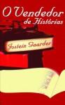 O Vendedor de Histórias - Jostein Gaarder, Saul Barata