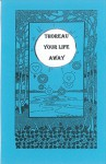 Thoreau Your Life Away - H. Steven Soehnel
