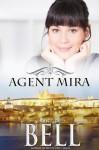 Agent Mira - Odette C. Bell