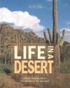 Life in a Desert - Dorothy Hinshaw Patent, William Muñoz