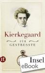 Kierkegaard für Gestresste - Søren Kierkegaard, Ulrich Sonnenberg, Johan de Mylius