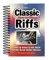 How To Play Classic Riffs: Licks & Solos In The Style Of The Great Guitar Heroes (How To Play Play) - Alan Brown, Jake Jackson