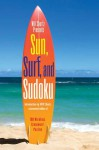 Will Shortz Presents Sun, Surf, and Sudoku: 100 Wordless Crossword Puzzles - Will Shortz