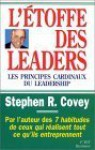 L'Etoffe Des Leaders - Stephen R. Covey, Catherine Cullen