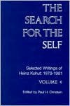 The Search for the Self: Selected Writings of Heinz Kohut - Heinz Kohut, Paul H. Ornstein