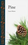 Pine - Laura Mason