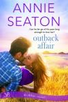 Outback Affair - Annie Seaton