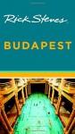 Rick Steves Budapest - Rick Steves, Cameron Hewitt