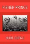 Fisher Prince - Huda Orfali