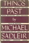 Things Past - Michael Sadleir