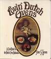Lovin' Dutch Ovens: A Cook Book for the Dutch Oven Enthusiast - Joan S. Larsen