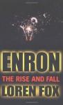 Enron: The Rise and Fall - Loren Fox