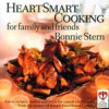HeartSmart Cooking for Family and Friends: Great Recipes, Menus and Ideas for Casual Entertaining - Bonnie Stern