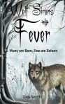 Wolf Sirens Fever: Many are Born, Few are Reborn (Volume 1) - Tina Smith