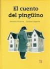 El cuento del pingüino - Antonio Ventura