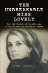 The Unbreakable Miss Lovely: How the Church of Scientology tried to destroy Paulette Cooper - Tony Ortega