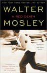 A Red Death - Walter Mosley